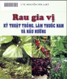 rau gia vị kỹ thuật trồng, làm vườn thuốc nam và nấu nướng: phần 2 - nxb nông nghiệp