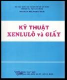 Ebook Kỹ thuật xenlulô và giấy: Phần 2