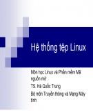 Bài giảng Linux và phần mềm mã nguồn mở: Chương 3 - TS. Hà Quốc Trung