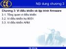 Bài giảng Hệ nhúng: Chương 3 - Phạm Văn Thuận