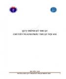 Giáo trình Quy trình kỹ thuật chuyên ngành phẫu thuật nội soi: Phần 1