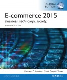 Ebook E-commerce 2015 - Business technology society (11/E): Part 1