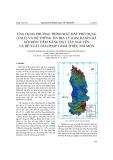 Ứng dụng phương trình mất đất phổ dụng (USLE) và hệ thông tin địa lý (GIS) đánh giá xói mòn tiềm năng đất Tây Nguyên và đề xuất giải pháp giảm thiểu xói mòn