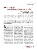 RPA - Kỹ thuật mới trong chẩn đoán bệnh hại cây trồng