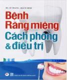Cách phòng và điều trị bệnh răng miệng: Phần 2