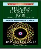 Những bí ẩn về sự huyền hoặc của thế giới vi mô và thế giới lượng tử kỳ bí: Phần 2