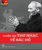 Bác Hồ - Tuyển tập thơ nhạc về Người (Tái bản lần thứ 5)