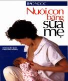 Ebook Nuôi con bằng sữa mẹ: Phần 1 - NXB Phương Đông