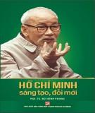 Sáng tạo, đổi mới của Hồ Chí Minh: Phần 2