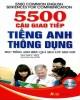 Ebook 5500 câu giao tiếp tiếng Anh thông dụng: Phần 1