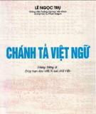 Những thông lệ trong chánh tả Việt ngữ: Phần 2