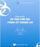 Cẩm nang an toàn sinh học phòng xét nghiệm lao - NXB Y học