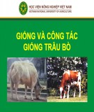 Bài giảng Chăn nuôi trâu bò - Giống và công tác giống trâu bò