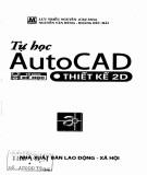 Thiết kế 2D và tự học AutoCAD: Phần 2