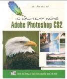Tủ sách dạy nghề - Phần mềm Adobe photoshop CS2: Phần 1