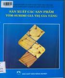 Các sản phẩm tôm-surimi - Sản xuất nâng cao giá trị gia tăng