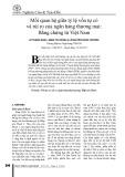 Mối quan hệ giữa tỷ lệ vốn tự có và rủi ro của ngân hàng thương mại: Bằng chứng từ Việt Nam
