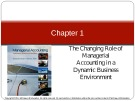 Lecture Managerial accounting Creating value in a dynamic business environment (Tenth edition): Chapter 1 - Ronald W. Hilton, David E. Platt