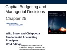 Lecture Fundamental accounting principles - Chapter 25: Capital budgeting and managerial decisions