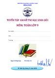 Tuyển tập 100 đề luyện thi học sinh giỏi môn Toán lớp 9