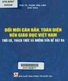 Nền giáo dục Việt Nam - Đổi mới căn bản, toàn diện