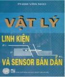 vật lý linh kiện và sensor bán dẫn: phần 1 - nxb Đại học quốc gia hà nội