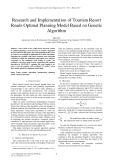 Research and implementation of tourism resort roads optimal planning model based on genetic algorithm
