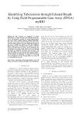 Identifying tuberculosis through exhaled breath by using field programmable gate array (FPGA) myRIO