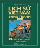 Tranh vẽ về lịch sử Việt Nam (Bộ dày): Tập 2 - Chống quân xâm lược phương Bắc