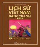 Tranh vẽ về lịch sử Việt Nam (Bộ dày): Tập 3 - Thời nhà Ngô - Đinh - Tiền Lê