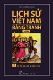 Tranh vẽ về lịch sử Việt Nam (Bộ dày): Tập 7 - Khởi nghĩa Lam Sơn