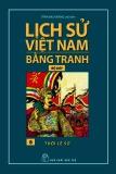 Tranh vẽ về lịch sử Việt Nam (Bộ dày): Tập 8 - Thời Lê Sơ