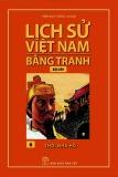 Tranh vẽ về lịch sử Việt Nam (Bộ dày): Tập 6 - Thời nhà Hồ