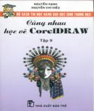 CorelDraw và cùng nhau học vẽ (Tập 9): Phần 2