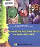 Thuốc bảo vệ thực vật - Biện pháp sử dụng an toàn, hiệu quả: Phần 2