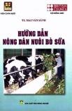 Hướng dẫn nông dân kỹ thuật nuôi bò sữa