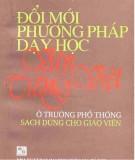 Văn - Tiếng Việt ở trường phổ thông và việc đổi mới phương pháp dạy học: Phần 1