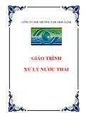 Giáo trình Xử lý nước thải - TS. Nguyễn Trung Việt