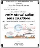 Giáo trình Phân tích hệ thống môi trường - TS. Chế Đình Lý: Phần 1