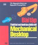 Mechanical Desktop và bài tập thiết kế mô hình ba chiều: Phần 2