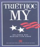 Tìm hiểu về Triết học Mỹ: Phần 1