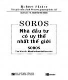 Nhà đầu tư có uy thế nhất thế giới - Soros: Phần 2