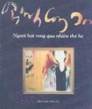 Người hát rong qua nhiều thế hệ - Trịnh Công Sơn: Phần 1