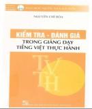 Giảng dạy tiếng Việt thực hành - Kiểm tra và đánh giá: Phần 1
