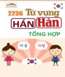 Hán - Hàn: 2236 từ vựng tổng hợp