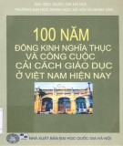 Đông Kinh nghĩa thục trong 100 năm và công cuộc cải cách giáo dục ở Việt Nam hiện nay: Phần 2