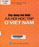 Việt Nam và quá trình xây dựng mô hình xã hội học tập: Phần 2