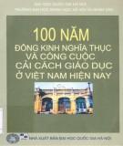Đông Kinh nghĩa thục trong 100 năm và công cuộc cải cách giáo dục ở Việt Nam hiện nay: Phần 1