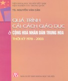 Nước Cộng hòa Nhân dân Trung Hoa thời kỳ 1978-2003 và quá trình cải cách giáo dục: Phần 1