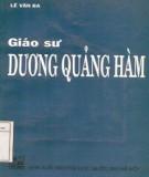 Giới thiệu về Giáo sư Dương Quảng Hàm: Phần 1
